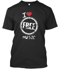 """I Love Free Music"" T-Shirts"