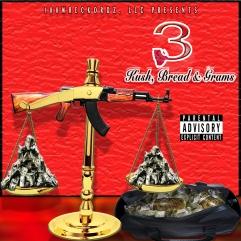 ( 3: Kush, Bread & Grams ) by 3 - Releasing 4/1/2016 ALBUM